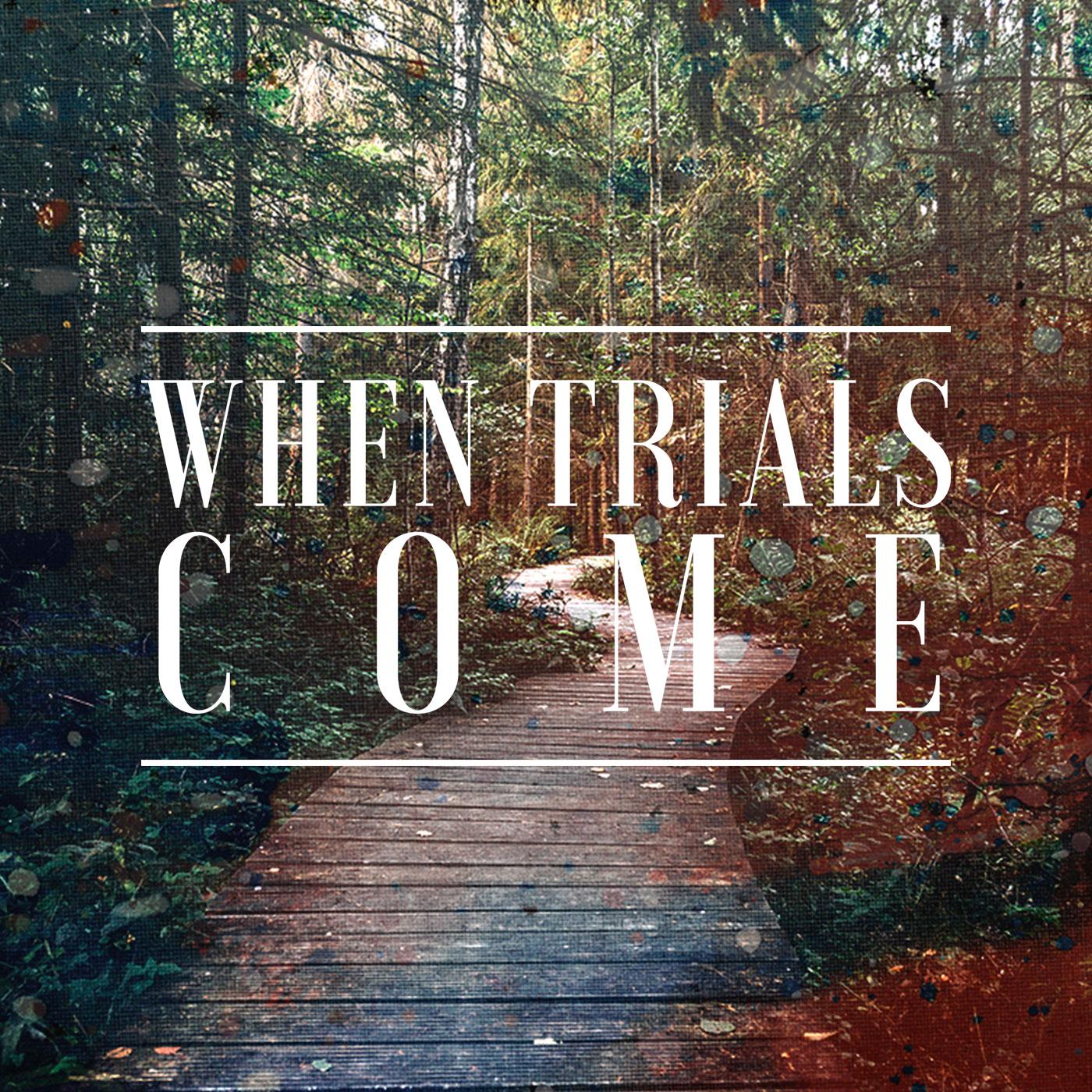 When-Trials-Come-Podcast.jpg