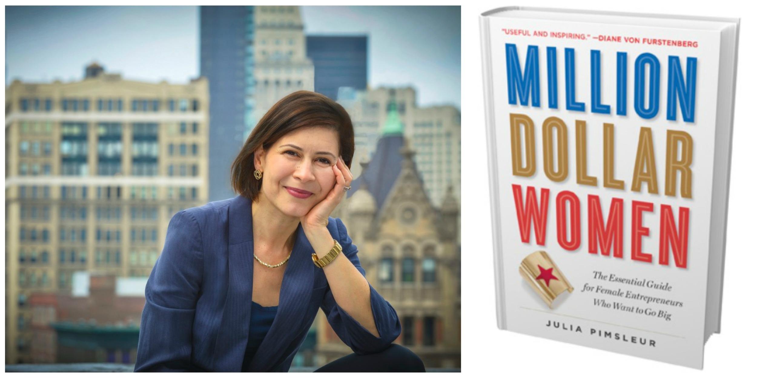 Julia Pimsleur , author of 'Million Dollar Women'