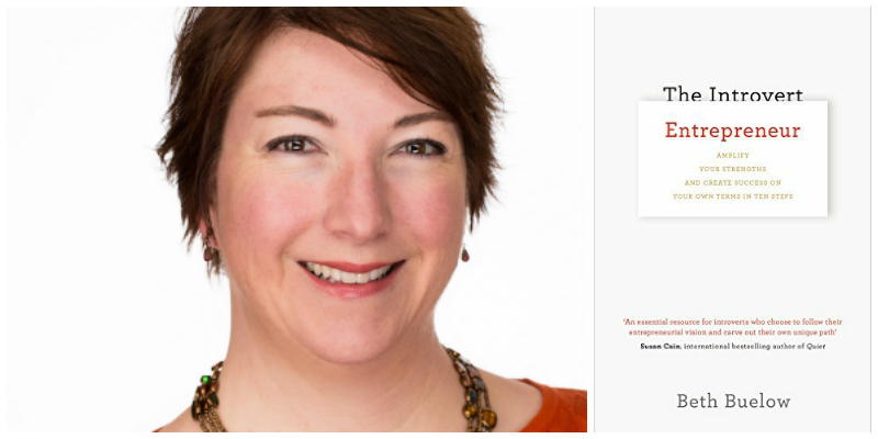 Beth Buelow , author of The Introvert Entrepreneur