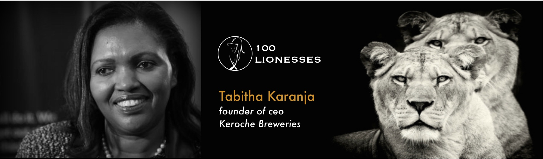 Tabitha Karanja  , founder and CEO of  Keroche Breweries  (Kenya)