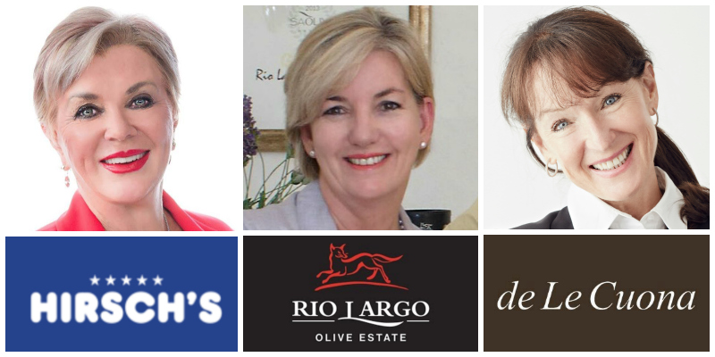 L-R: Margaret Hirsch, co-founder Hirsch's Homestores; Brenda Wilkinson, co-founder Rio Largo Olive Estate; Bernie de Le Cuona, founder de Le Cuona