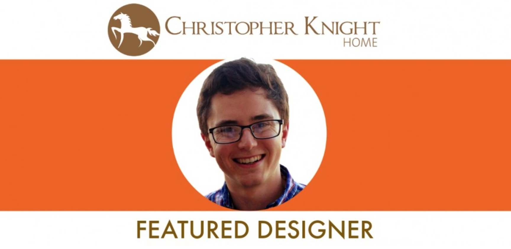 Robby Cuthbert, featured designer on Christopher Knight Home.