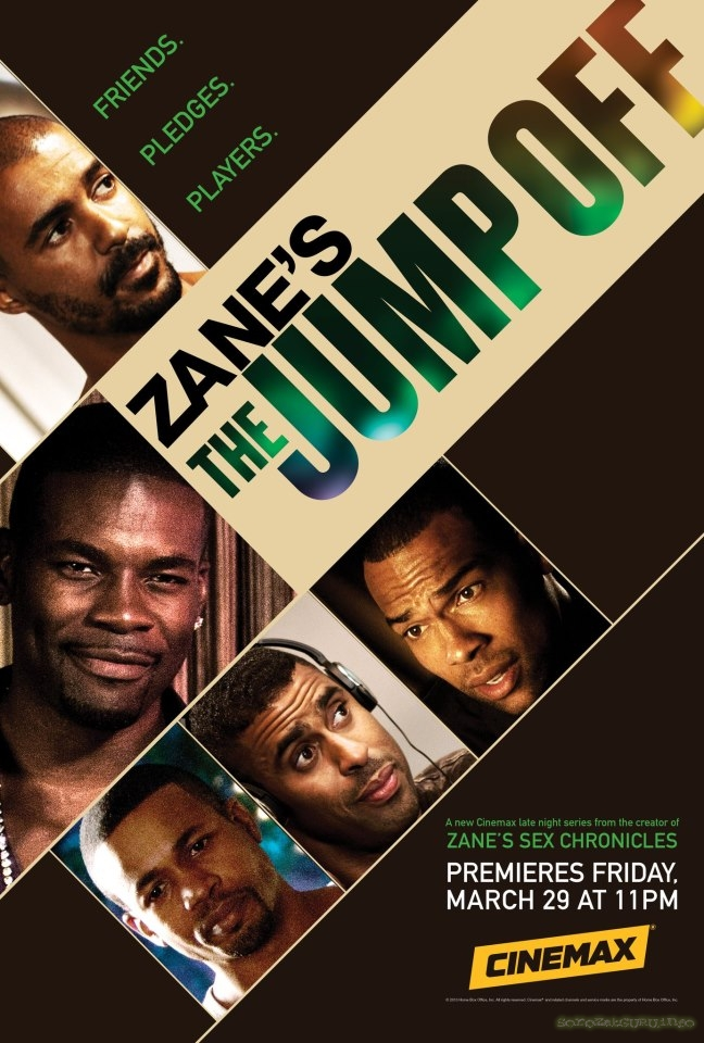 Zane's The Jump Off - Cinemax
