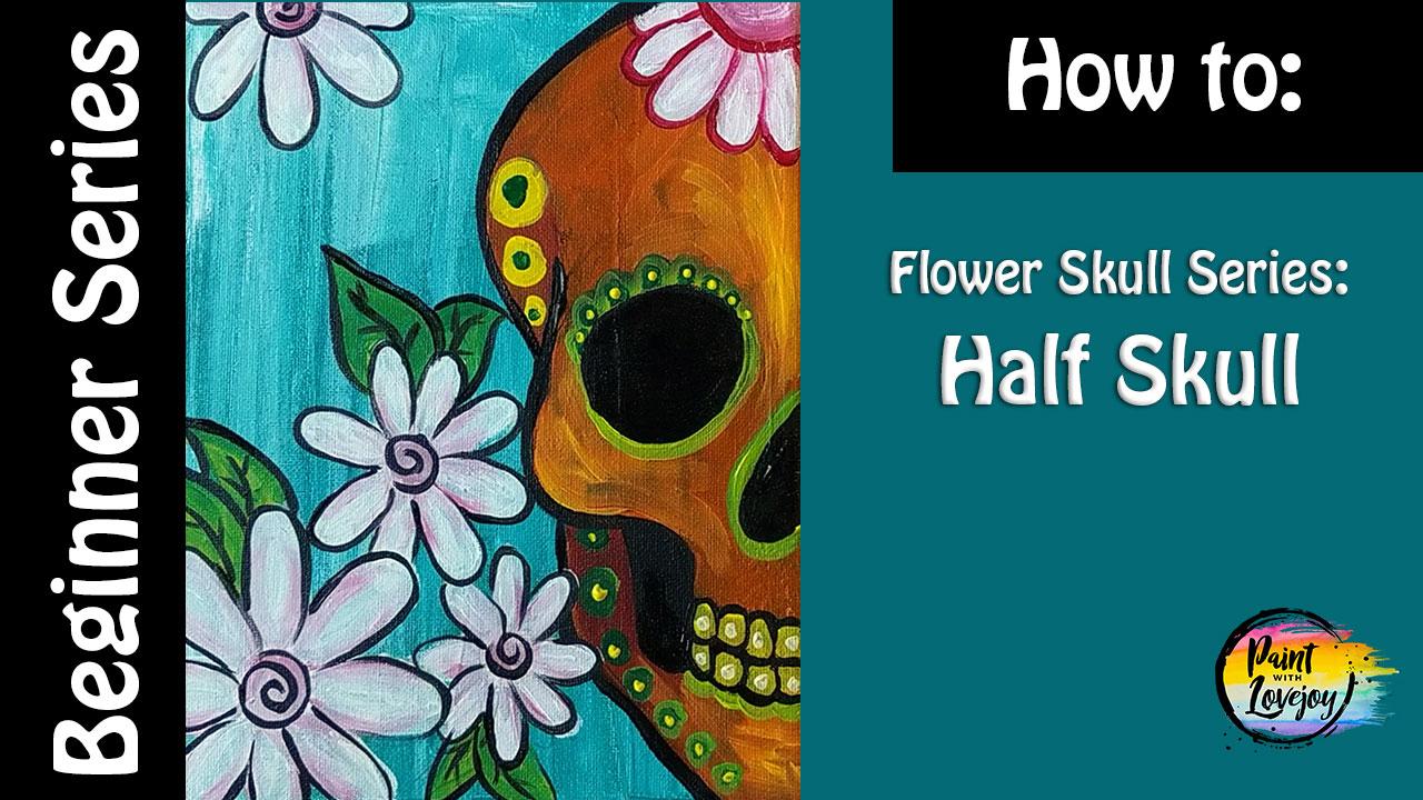 half-flowerskull-PWL.jpg