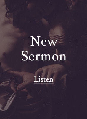 Listen To Our New Sermon