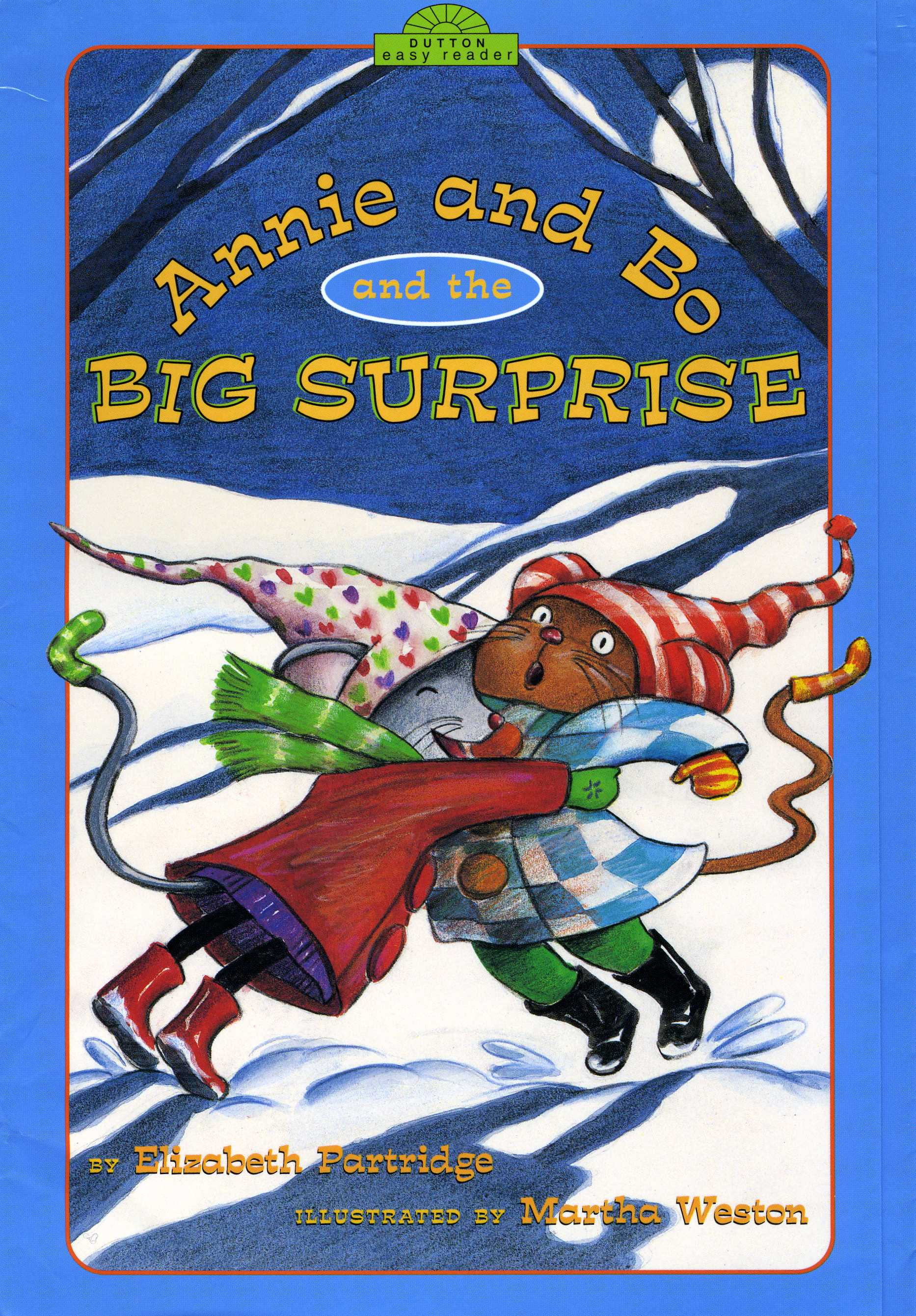 Annie and Bo and the Big Surprise - Bo wants to give his best friend, Annie, a big surprise, but what could it be? His new drawing is too scary, and he needs his marbles and his yellow tail sock for himself. The big round moon gives Bo an idea-he will bake Annie a full moon cake.When things don't turn out as planned, both Annie and Bo enjoy a big surprise-not to mention the warmth and fun that friendship brings. Humor and suspense are perfectly captured and cadenced here for beginning readers.Illustrated by Martha WestonDutton Children's Books 2002 (Out of Print)