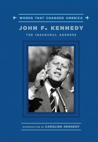 John F. Kennedy: The Inaugural Address -