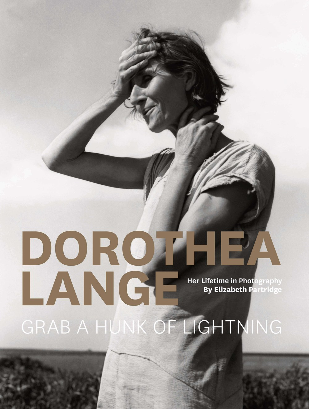 Dorothea Lange: Grab a Hunk of Lightning  - This beautiful volume celebrates one of the twentieth century's most important photographers, Dorothea Lange. Led off by an authoritative biographical essay by Elizabeth Partridge (Lange's goddaughter), the book goes on to showcase Lange's work in over a hundred glorious plates.Dorothea Lange features images ranging from her iconic Depression-era photograph