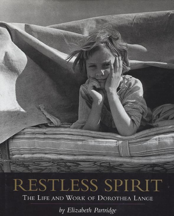 Elizabeth Partridge - Restless Spirit - The Life and Work of Dorothea Lange.jpg