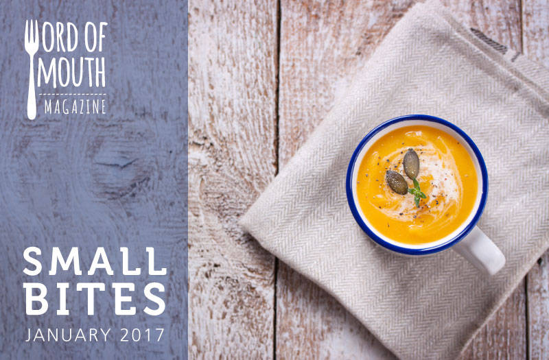 January 2017 Small Bites for Word of Mouth magazine