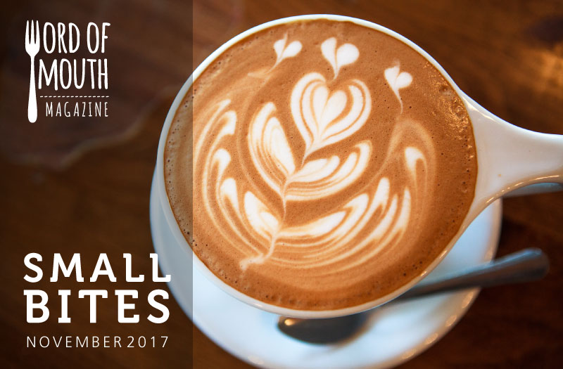November 2017 Small Bites for Word of Mouth magazine