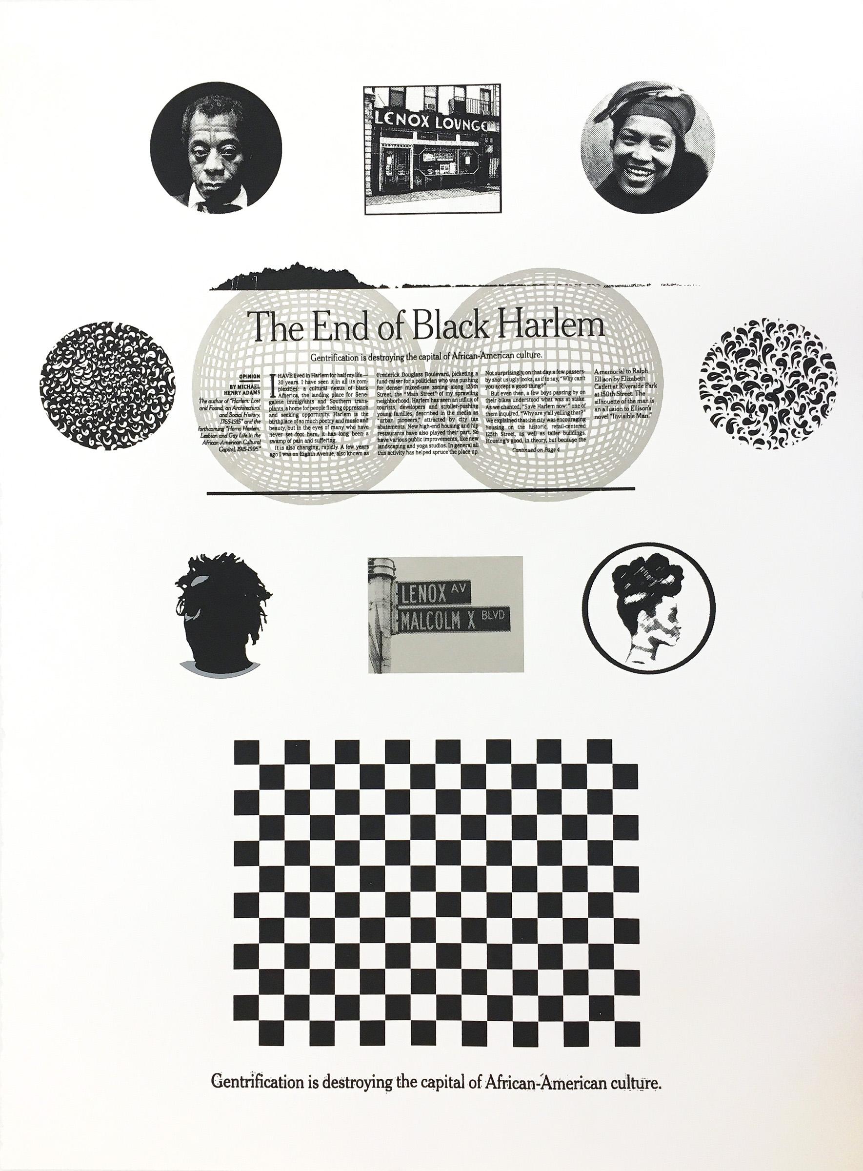 Karen J Revis | The End of Black Harlem | 2017 | Screenprint (Edition of 24) | 30 x 22 in.