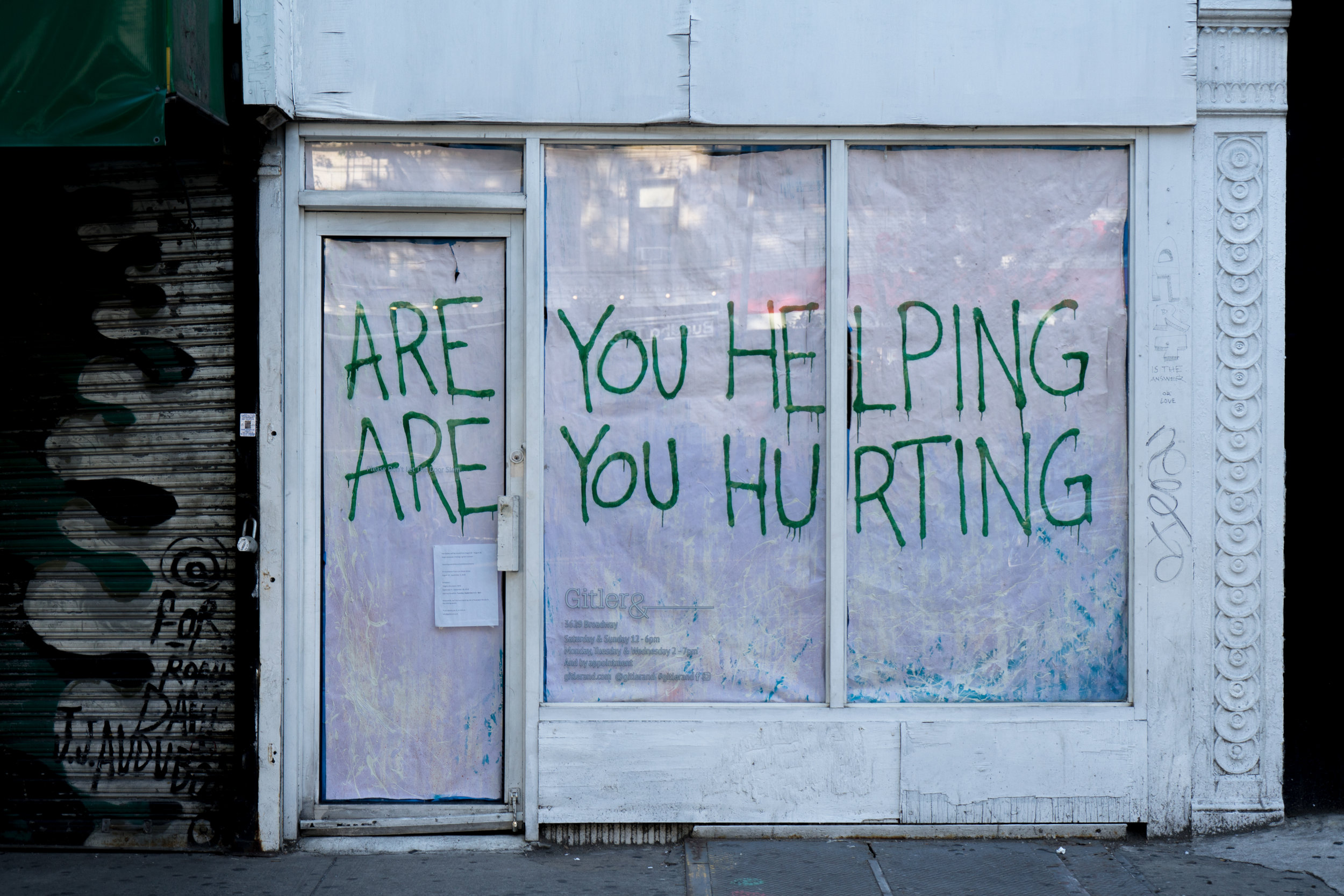ARE YOU HELPING? ARE YOU HURTING?