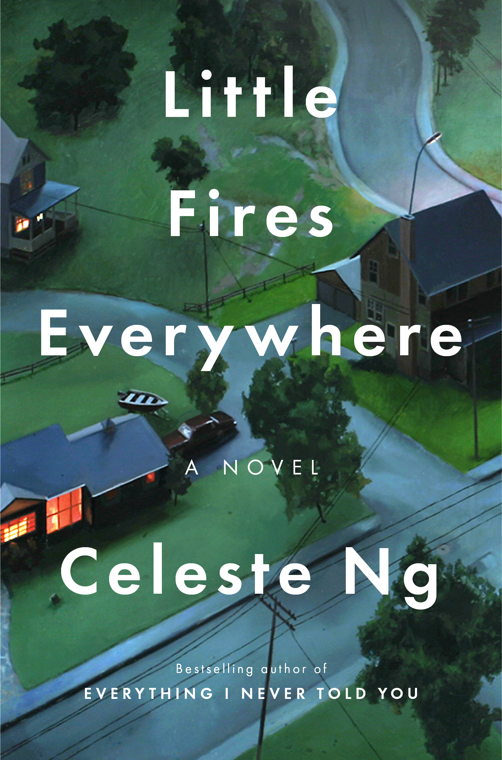 Little Fires Everywhere — CELESTE NG