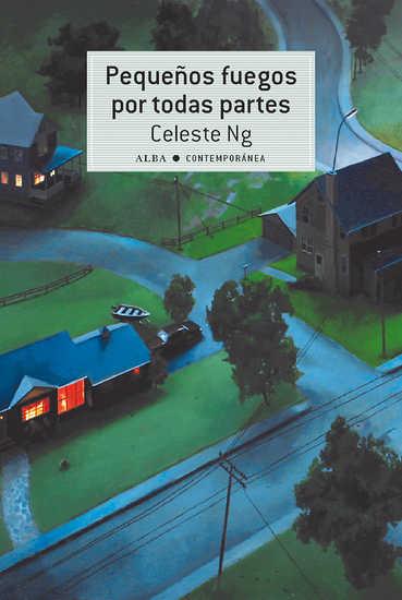 Pequeños fuegos por todas partes (Spanish; Alba)