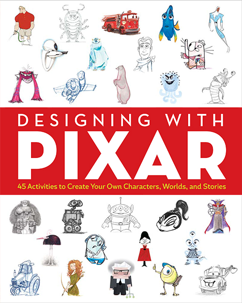 Designing with Pixar: 45 Activities to Create Your Own Characters, Worlds, and Stories  encourages artists and fans to explore their own imaginations through Pixar's characters and scenes.