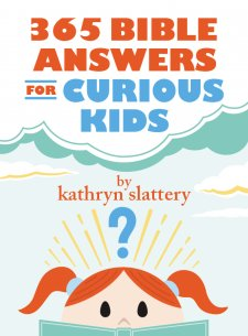 365 Bible Answers for Curious Kids.jpg