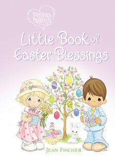 Precious Moments Little Book of Easter Blessings.jpg