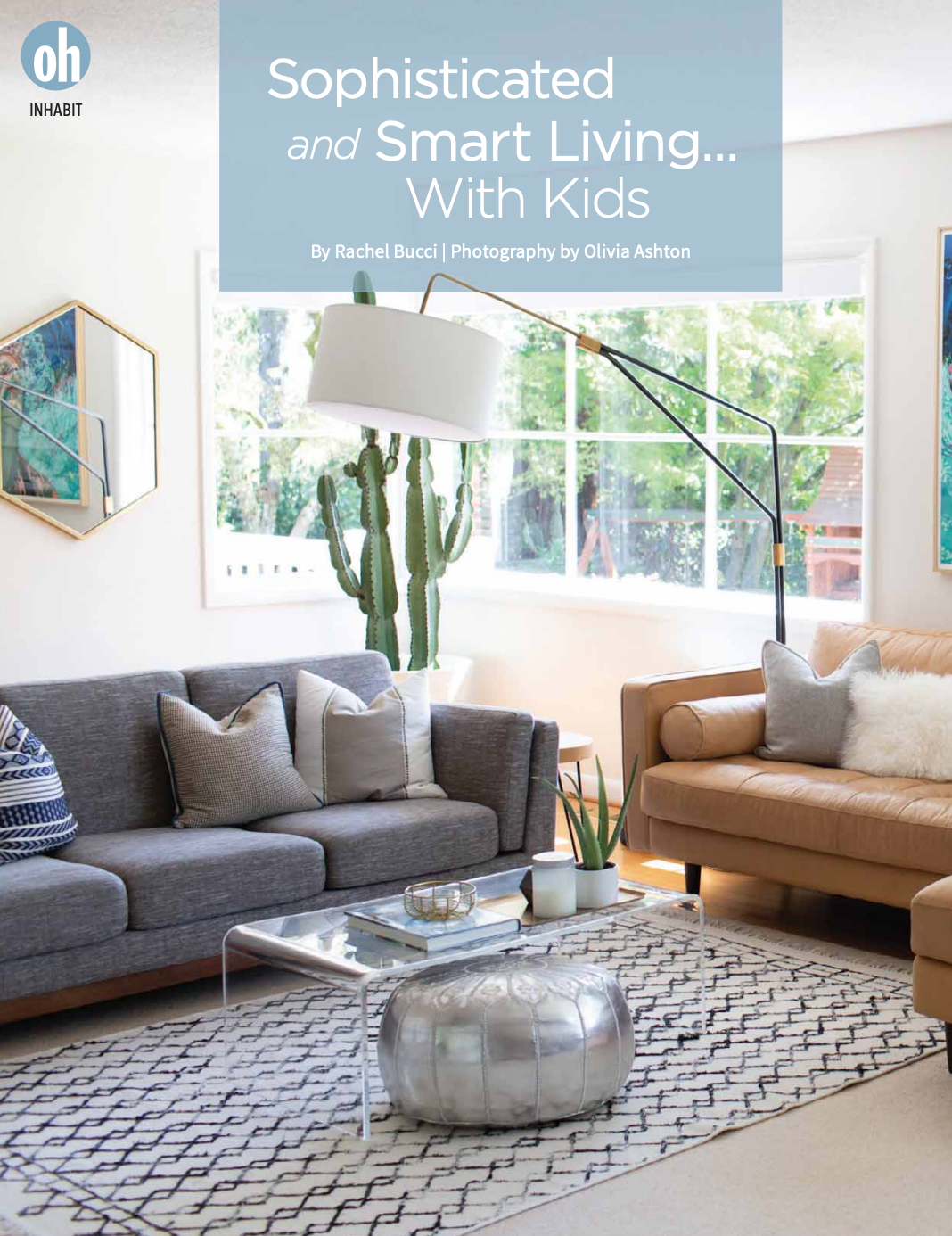 "Sophisticated and Smart Living... With Kids - For Amy Carnahan, interior designer and mother to three children under 8, the idea that family-friendly spaces can peacefully coexist with sophisticated design is nowhere more evident than in her own light-infused Portland ranch.Carnahan's home is not only functional – a key element in a family-friendly space – it's infused with a sense of playfulness and personality, surfaces that stand up to daily life and loads of light. ""I have to have a lot of light,"" says Carnahan. ""In Oregon there are a lot of dark spots. White walls make everything brighter. It really can transform your house."""