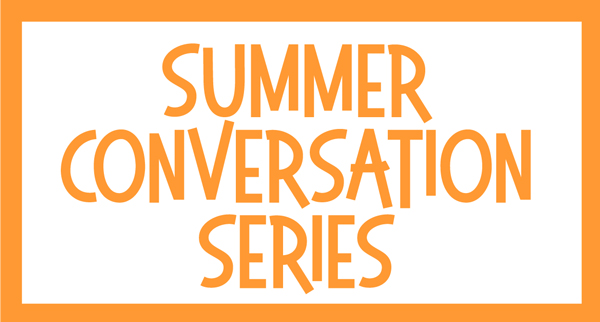 Summer-Conversation-Series.jpg