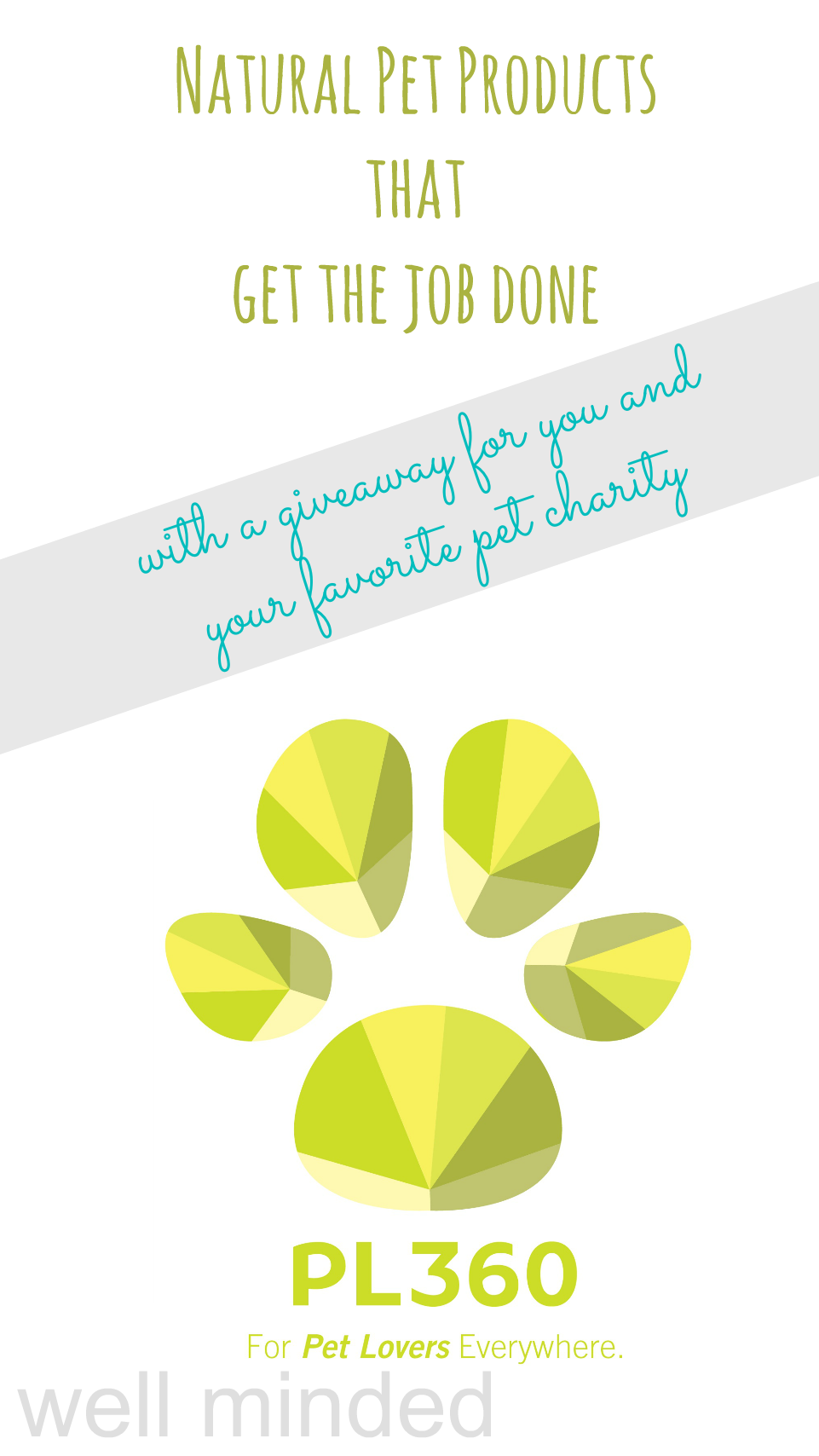 Natural pet products that get the job done from PL360 Pet. Plus, a giveaway for you and your favorite pet charity!