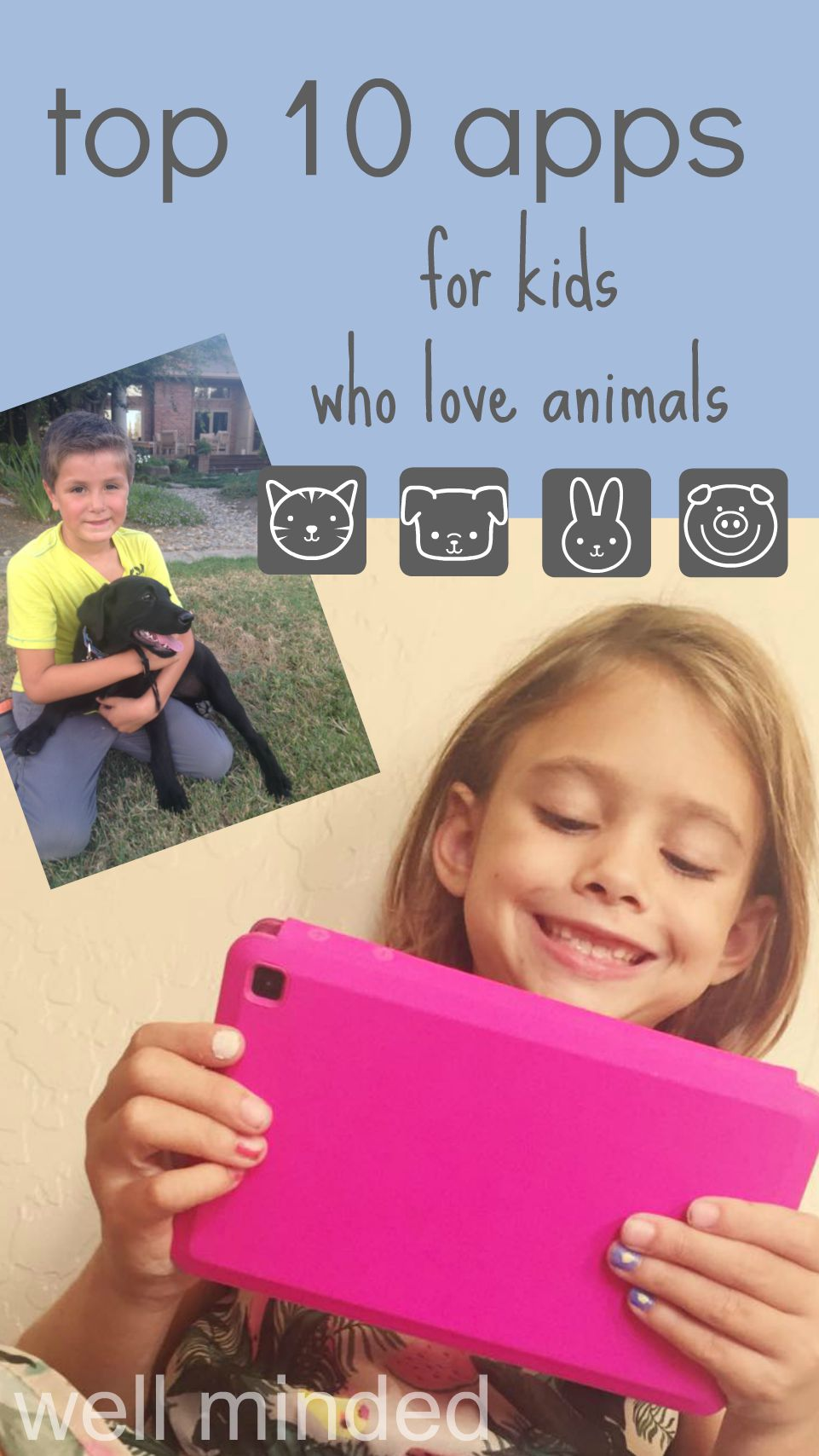 top 10 apps for kids who love animals