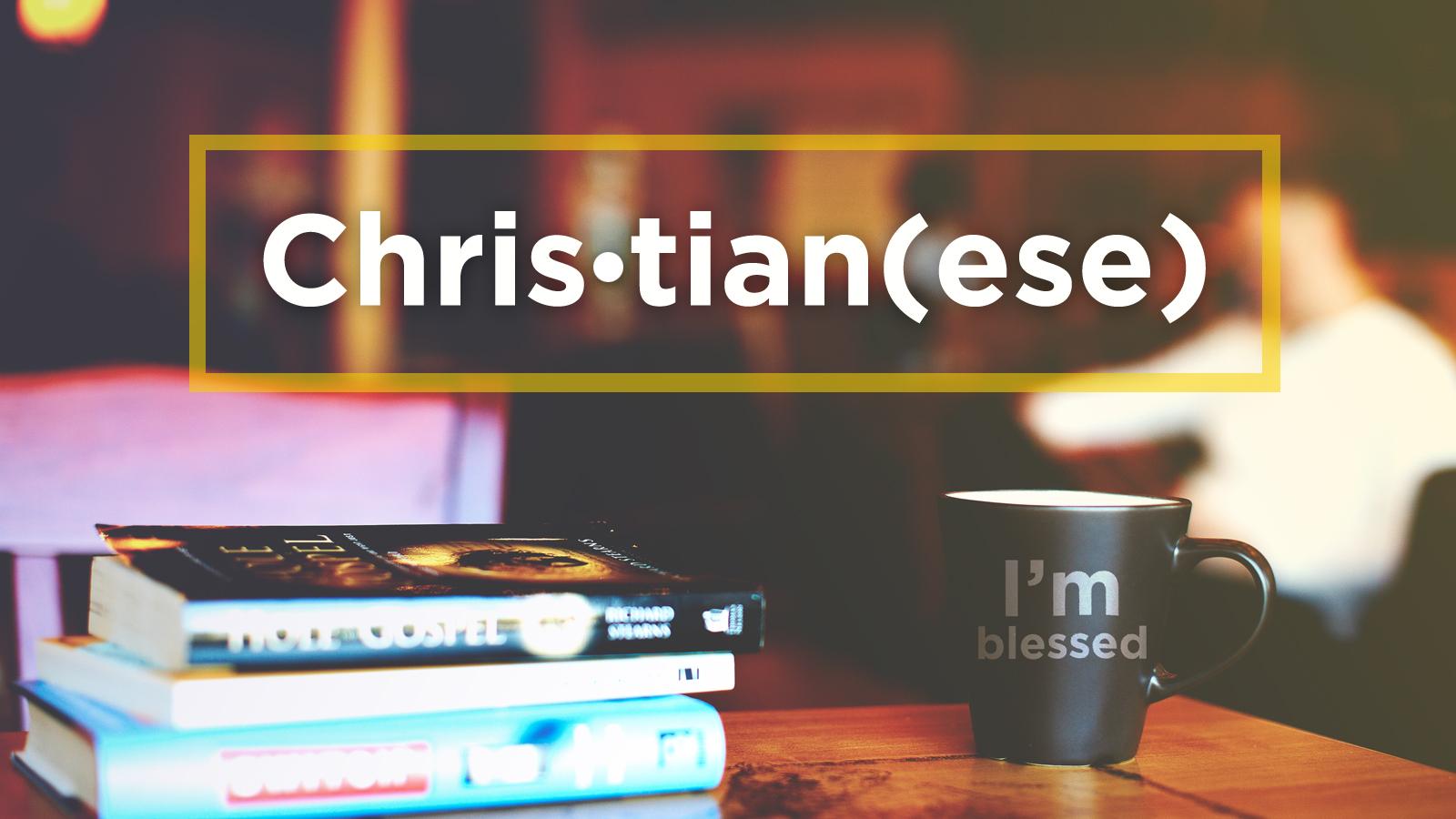 christianese.jpg
