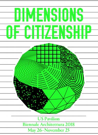 Dimensions of Citizenship - Venice Architecture Biennale   2018