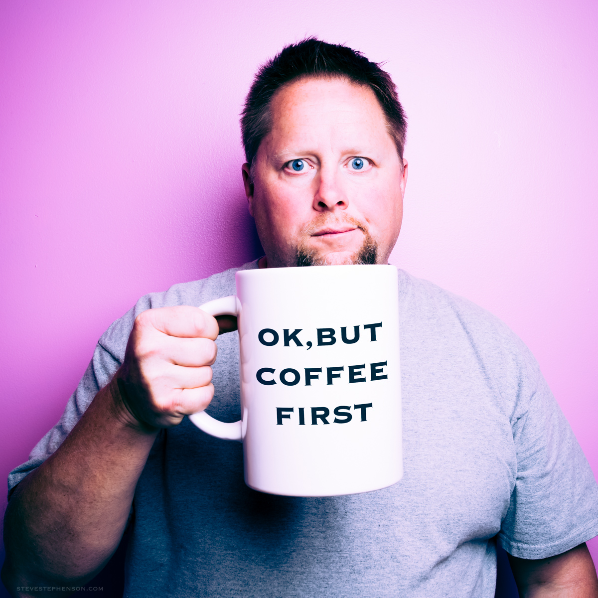 Ok,BUT COFFEE FIRST