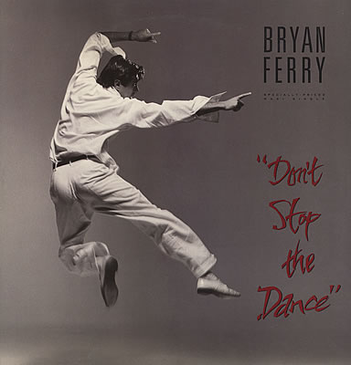Bryan+Ferry+-+Don't+Stop+The+Dance+-+12%22+RECORD-MAXI+SINGLE-116664.jpg