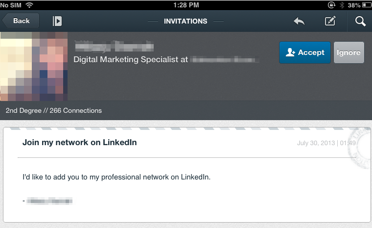 Ah, the generic LinkedIn invitation. How exactly do I know you?