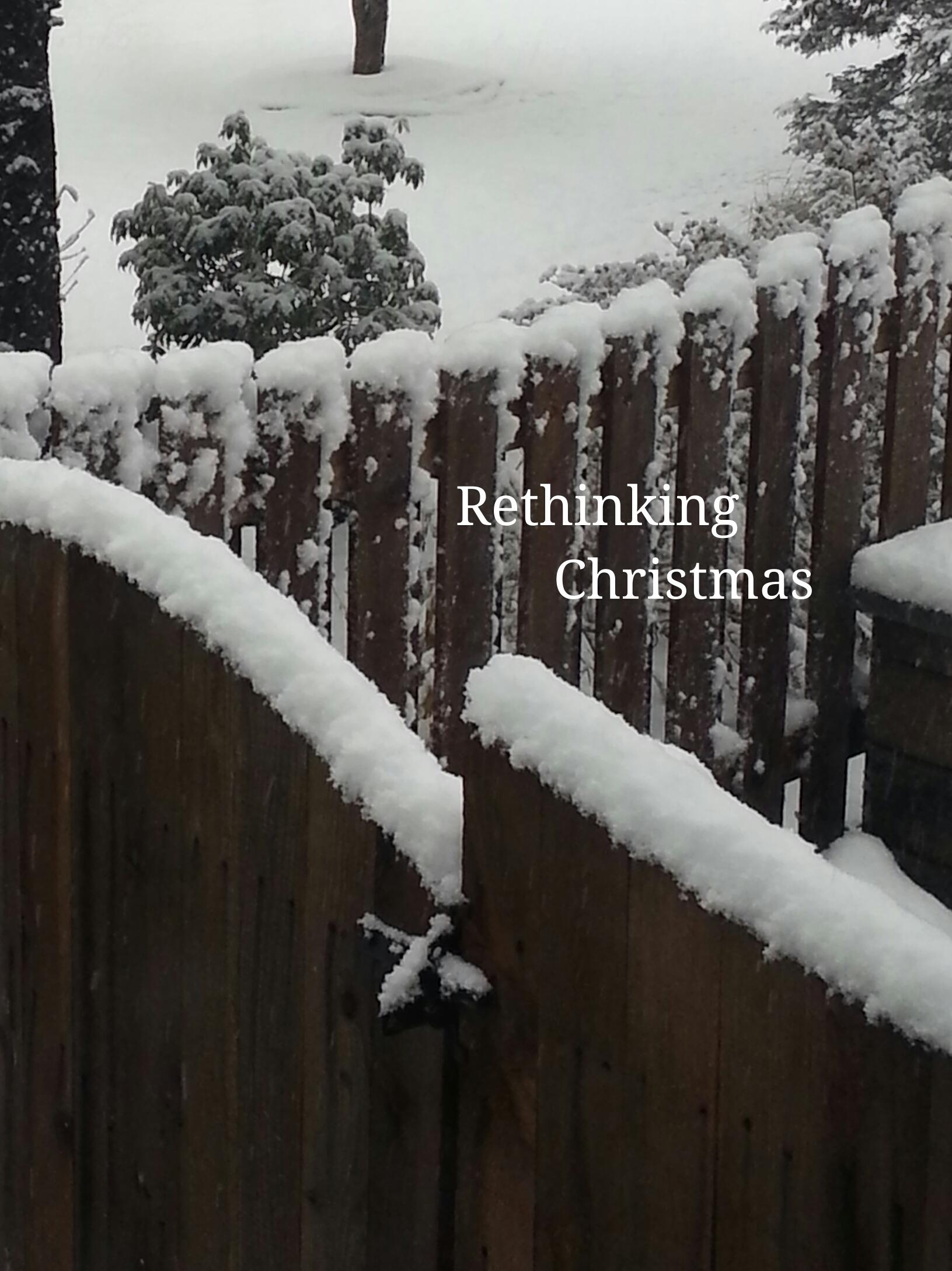 Rethinking Christmas.jpg