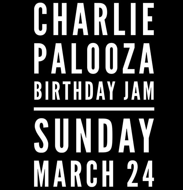 Come celebrate with us KING OF CORYDON's birthday!!! #I❤️CHARLIE Sunday MARCH 24  10pm-late