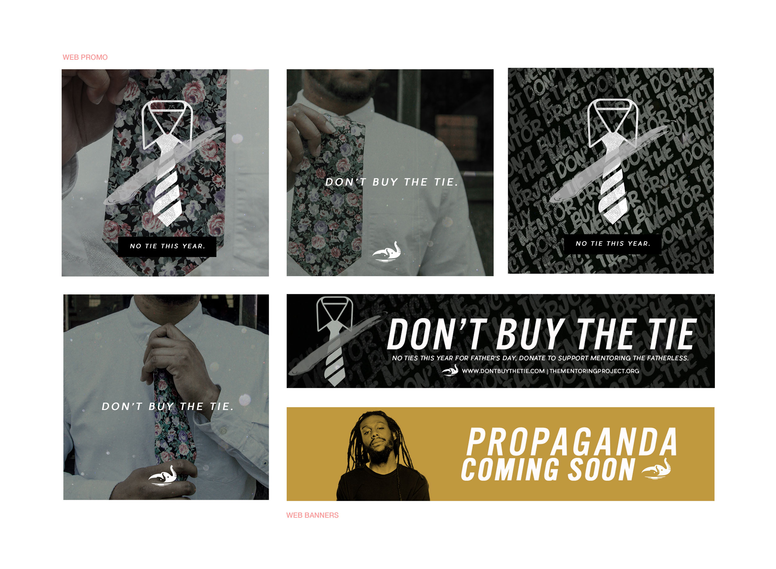 Don't Buy the Tie 2015 campaign created by Vernon Deas for  GRPFLY