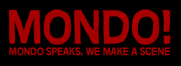 Mondo speaks we make a scene.png