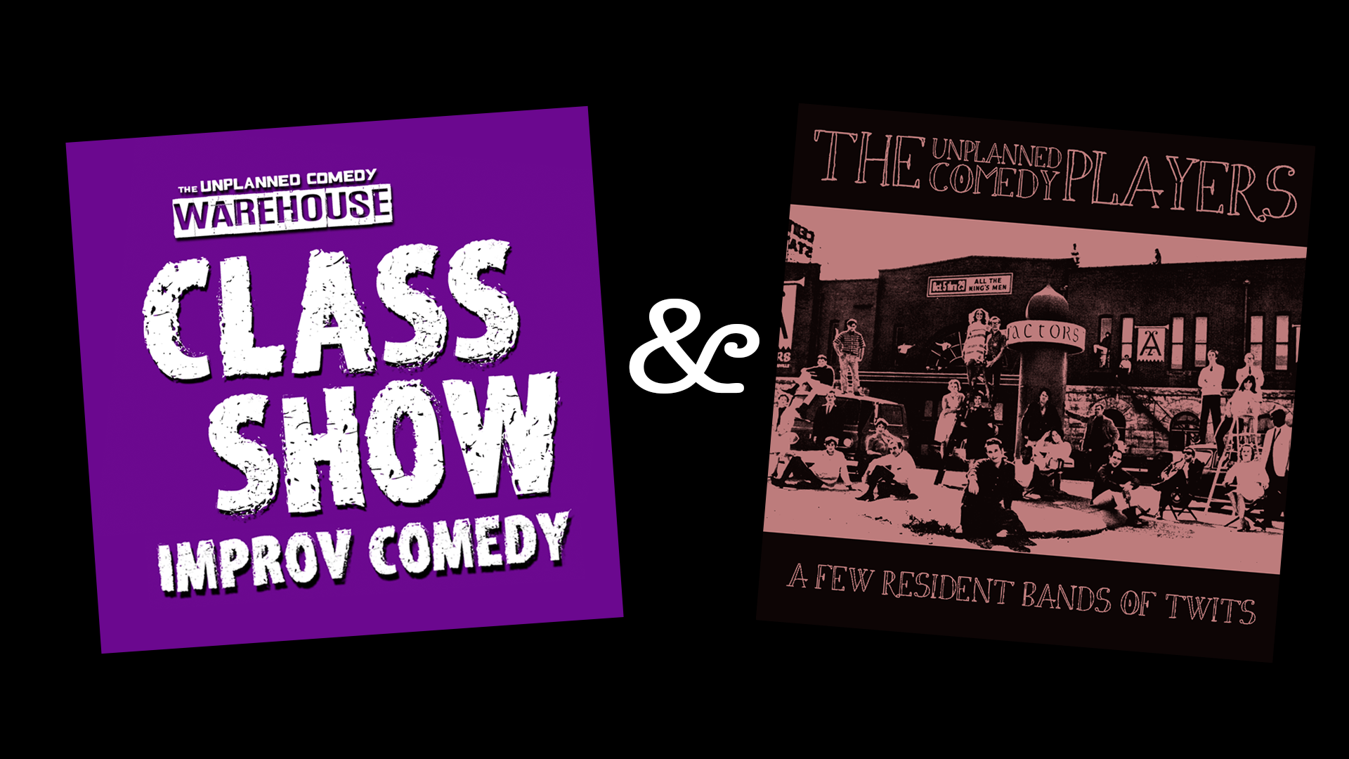 Class Show & Unplanned Comedy Players 1920x1080.png