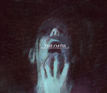 THE OATH - Self Destructed