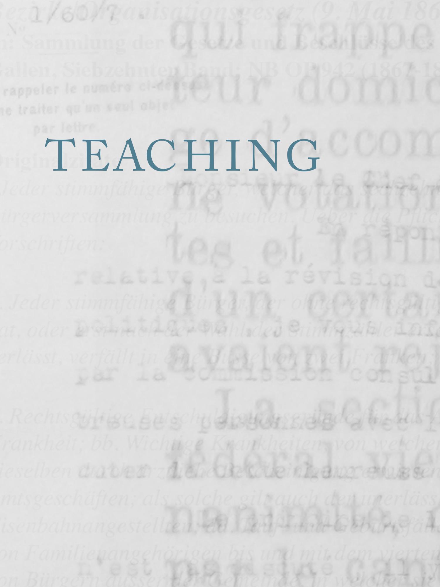 T  EACHING