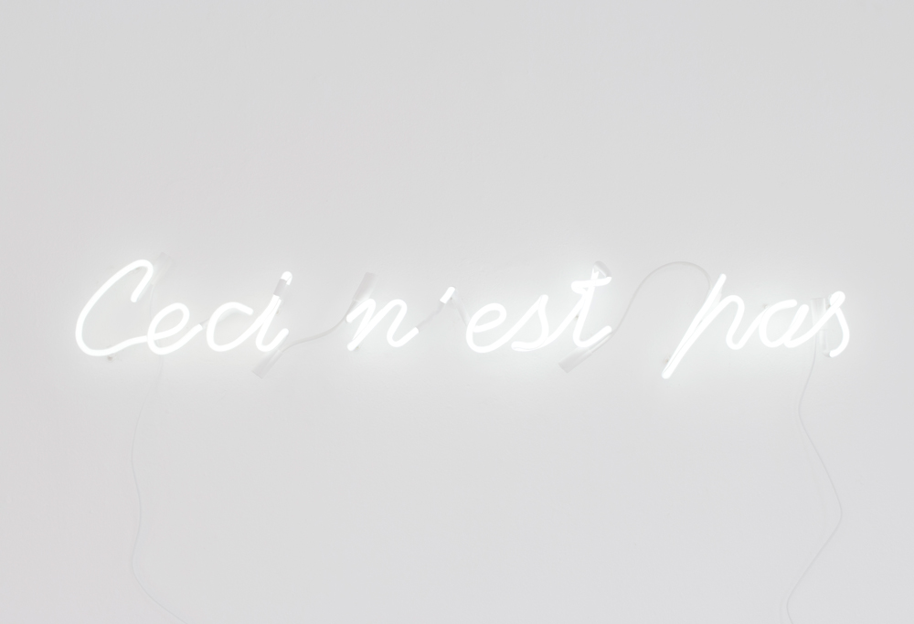 CECI N'EST PAS, 2012   Neon sign  103 x 18 x 3 cm Edition of 3 plus 1 artist proof