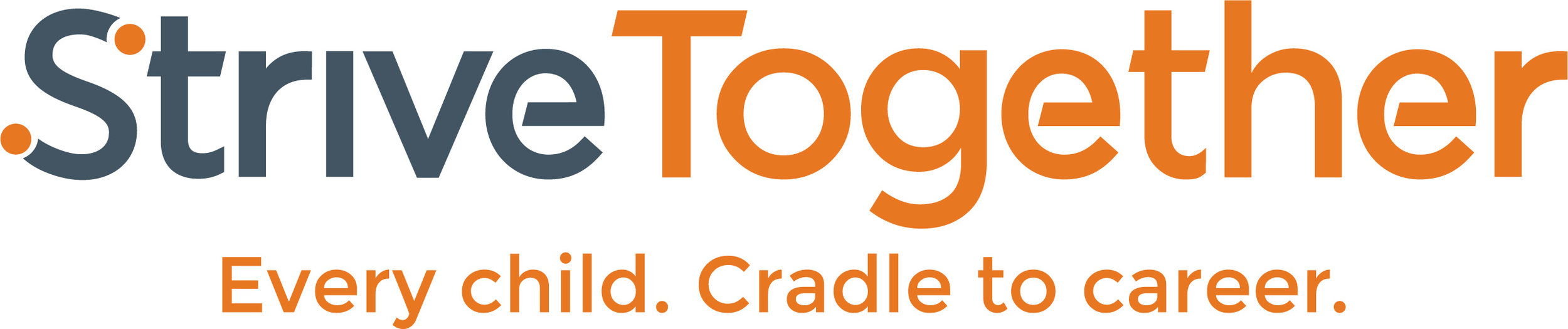 - We are part of StriveTogetherA national, nonprofit network of more than 70 community partnerships, all working to ensure that every child succeeds from cradle to career, regardless of race, family income or zip code. StriveTogether helps communities identify and scale what works in education.