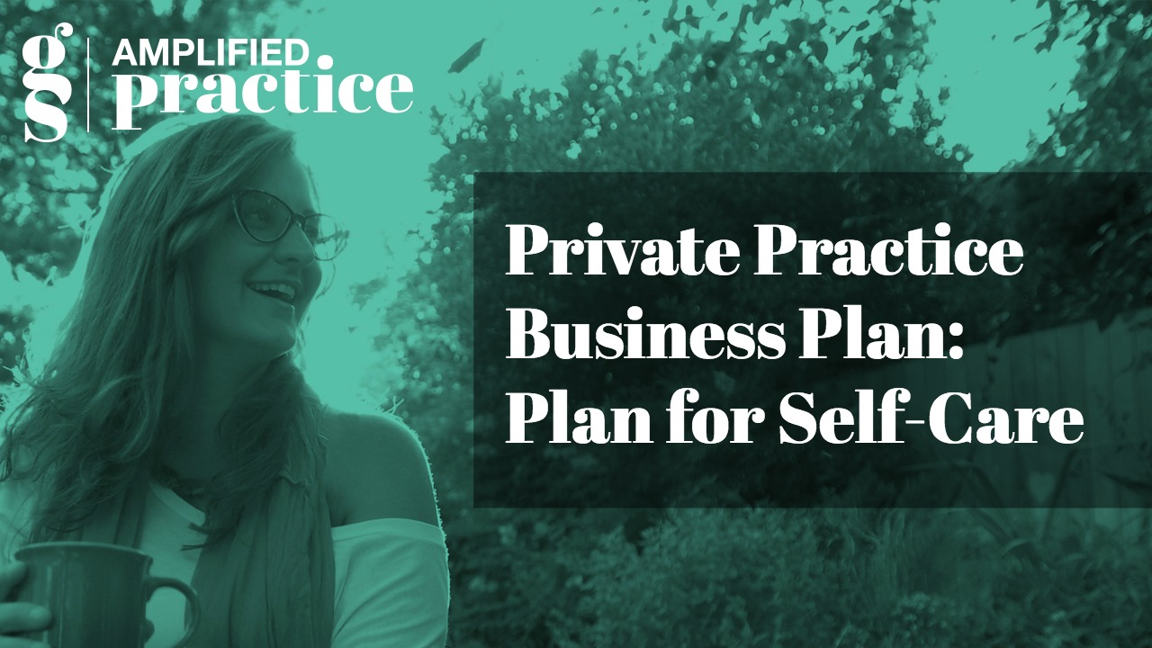 Business Planning for Therapists | Amplified Practice Authentic Marketing & Business Coaching for Therapists