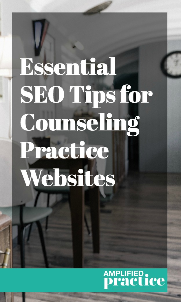 SEO Tios for Therapists | Amplified Practice Coaching for Counselors
