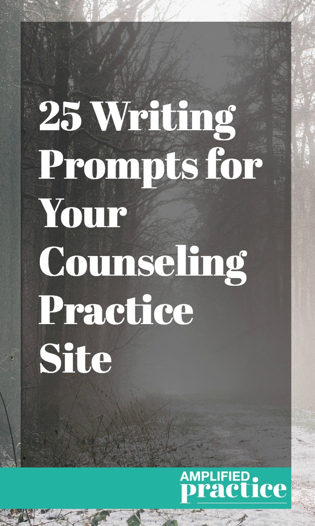 Writing Prompts for Therapy Sites | Therapist Websites | Amplified Practice Business Coaching for Therapists