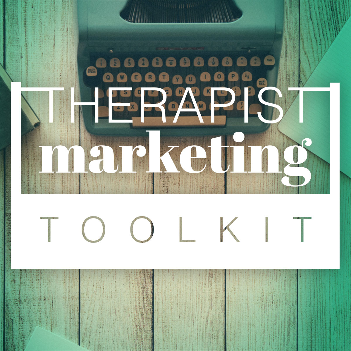 Marketing Tools for Therapists   Counseling Marketing