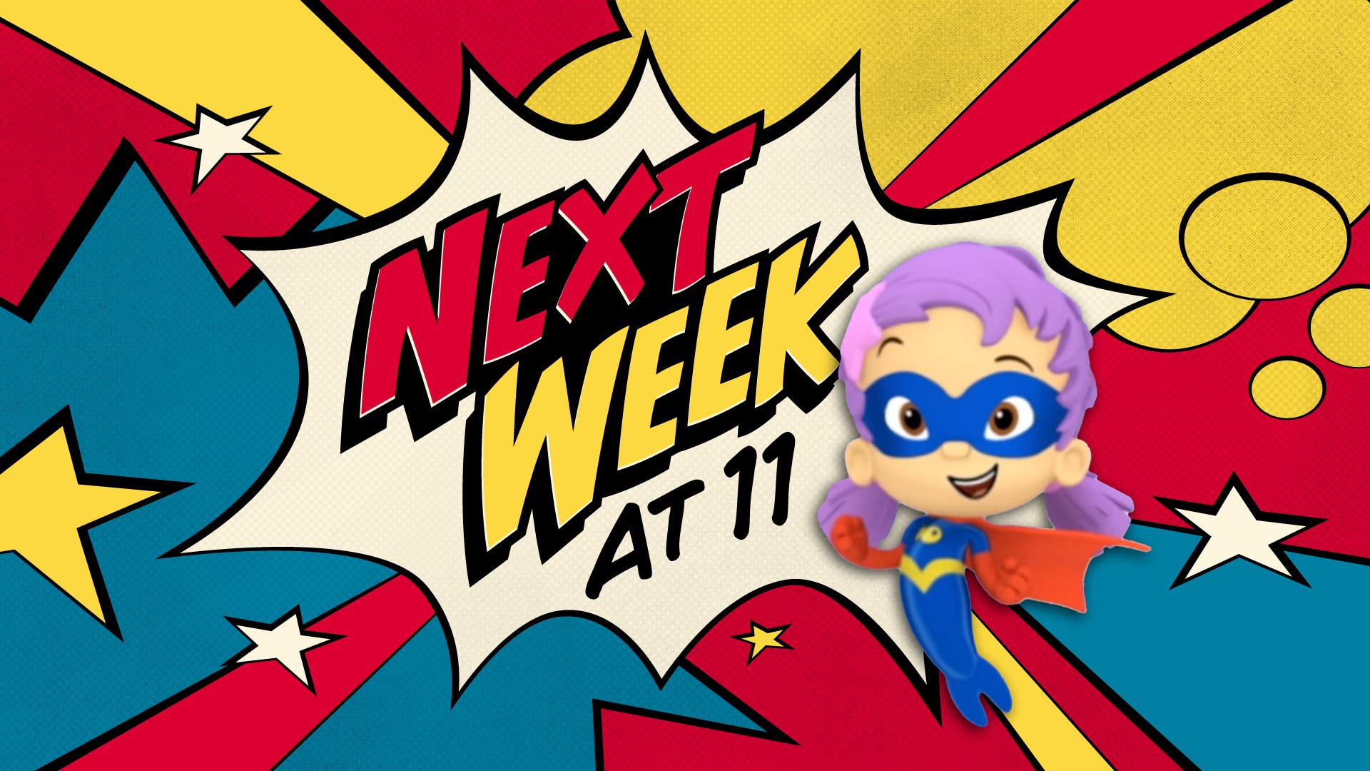 Super-Guppies_Next-Week-at-11.jpg