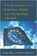 The Economics of the European Union and the Economies of Europe
