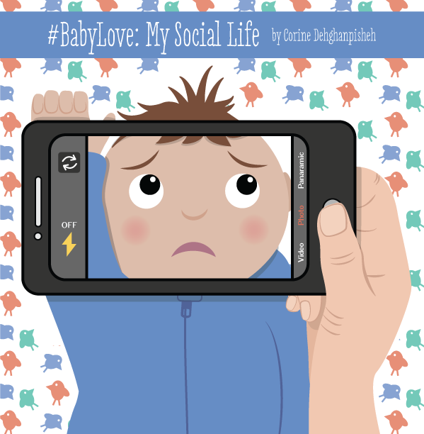 Updated 6/3/2015- illustration from my new book #BabyLove: My Social Life.