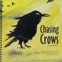 Chasing Crows  by Frank Wilson