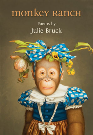 Monkey Ranch  by Julie Bruck