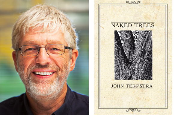 John Terpstra reads from his latest collection  Naked Trees.